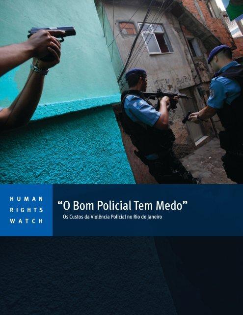 """""""O Bom Policial Tem Medo"""""""