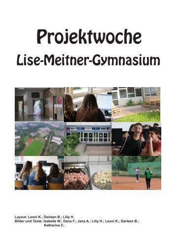 Projektzeitung Lise-Meitner-Gymnasium