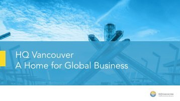 HQ Vancouver A Home for Global Business
