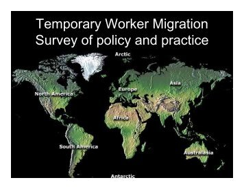 Temporary Worker Migration Survey of policy and practice