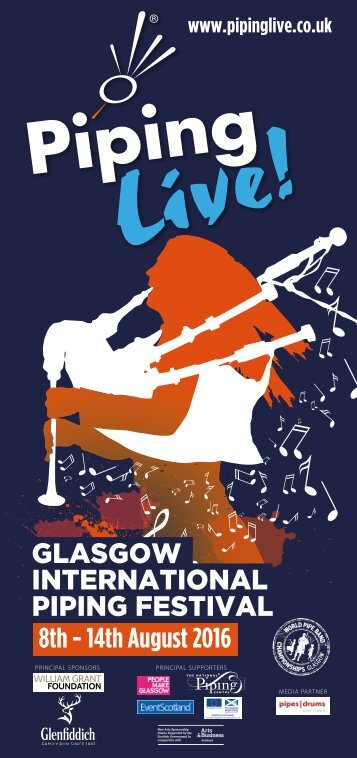 GLASGOW INTERNATIONAL PIPING FESTIVAL 8th - 14th August 2016