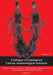 Catalogue of Endangered Latvian Archaeological Artefacts