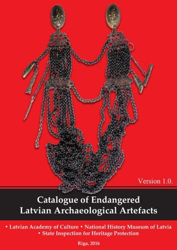 Catalogue of Endangered Latvian Archaeological Artefacts