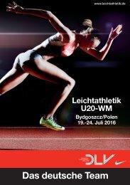 Leichtathletik U20-WM 2016: Das deutsche Team für Bydgoszcz