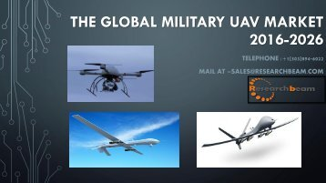 The Global Military UAV Market 2016-2026
