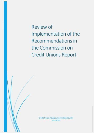 CUAC%20Review%20of%20Implementation%20of%20the%20Recommendations%20in%20the%20Commission%20on%20Credit%20Unions%20Report