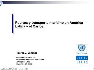 Puertos y transporte marítimo en América Latina y el Caribe - Cepal