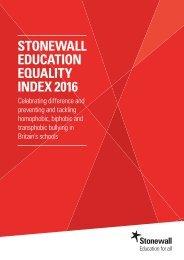 STONEWALL EDUCATION EQUALITY INDEX 2016