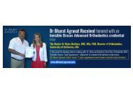 Dr. Bharat Agravat received honored with an Invisible Braces credential from Dr Maria Orellana