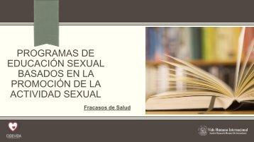 PROGRAMAS DE EDUCACIÓN SEXUAL BASADOS EN LA PROMOCIÓN DE LA ACTIVIDAD SEXUAL