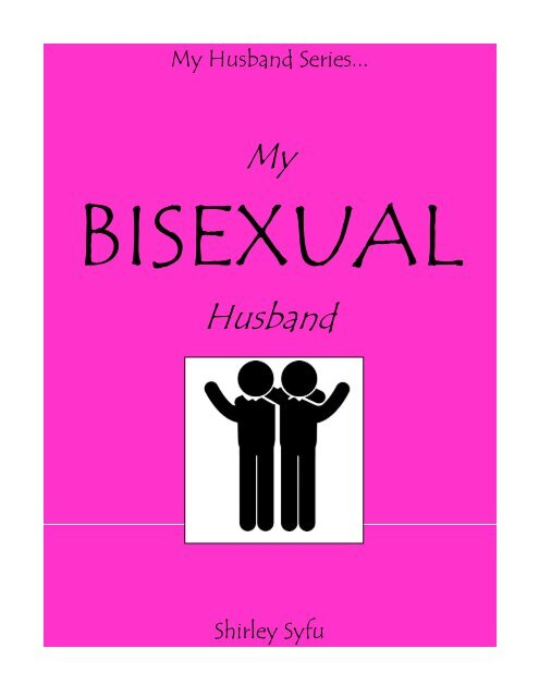 My Bisexual Husband