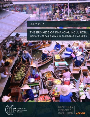 JULY 2016 THE BUSINESS OF FINANCIAL INCLUSION