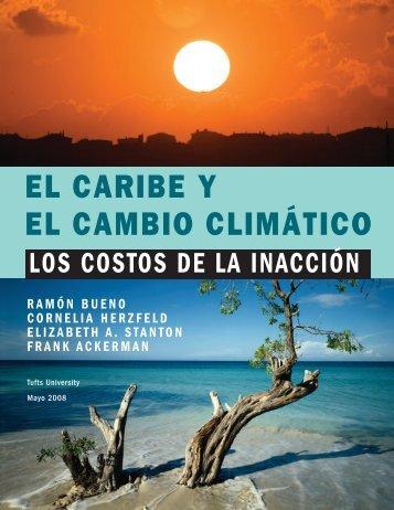 el caribe y el cambio climático los costos de la ... - Tufts University