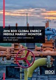 2016 BDO GLOBAL ENERGY MIDDLE MARKET MONITOR