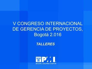 V CONGRESO INTERNACIONAL DE GERENCIA DE PROYECTOS Bogotá 2.016