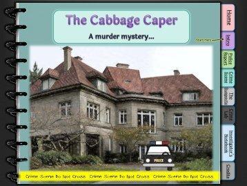 CABBAGE CAPER Interactive Lab