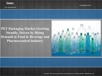 PET Packaging Market Report and Forecast 2016-2021
