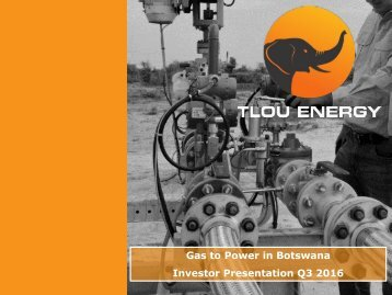 Gas to Power in Botswana Investor Presentation Q3 2016
