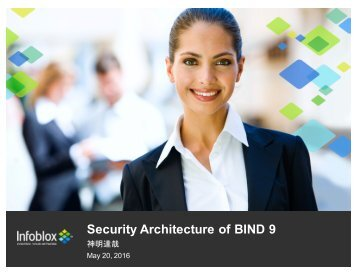 Security Architecture of BIND 9