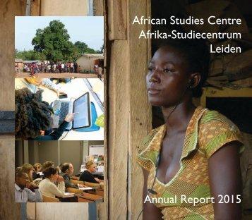 African Studies Centre Afrika-Studiecentrum Leiden Annual Report 2015