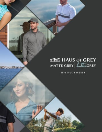 Haus of Grey  ||  In-Stock Collection