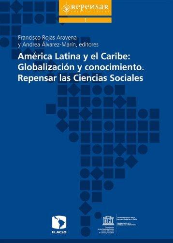América Latina y el Caribe: globalización y ... - unesdoc - Unesco