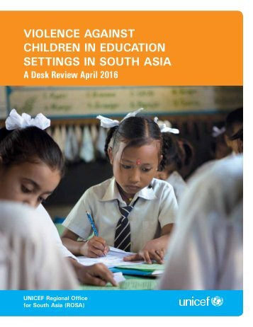 vIOLENCE AGAINST CHILDREN IN EDUCATION SETTINGS IN SOUTH ASIA