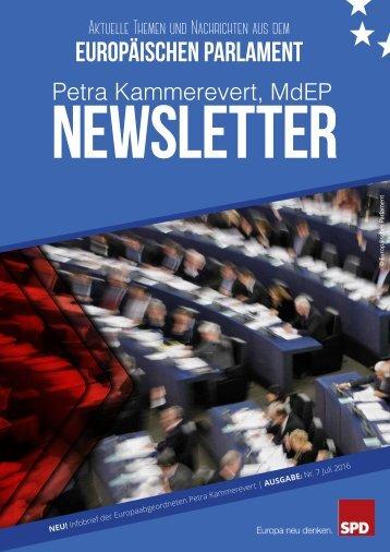 Infobrief der Europaabgeordneten Petra Kammerevert - Ausgabe: Juli 2016 Nr.7