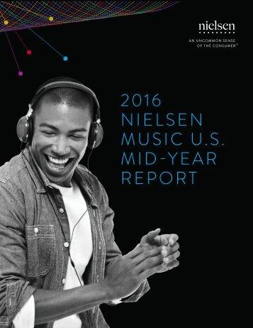 2016 NIELSEN MUSIC U.S MID-YEAR REPORT