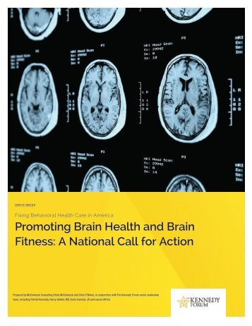 Promoting Brain Health and Brain Fitness A National Call for Action