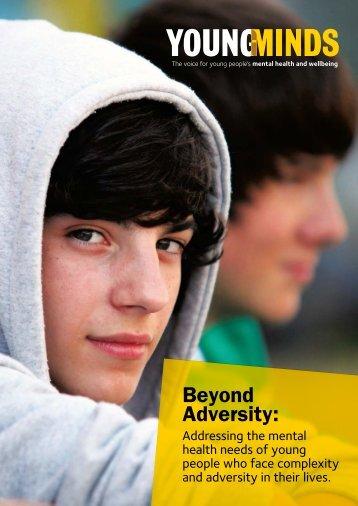 Beyond Adversity