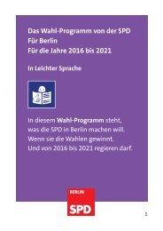 Das Wahl-Programm von der SPD Für Berlin Für die Jahre 2016 bis 2021