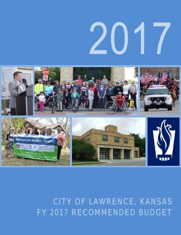 CITY OF LAWRENCE KANSAS FY 2017 RECOMMENDED BUDGET