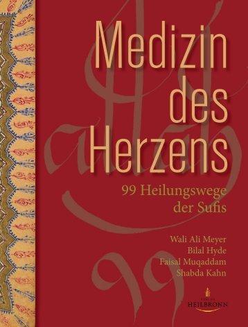 Medizin des Herzens - 99 Heilungswege der Sufis - Leseprobe
