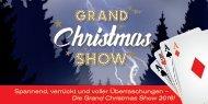 Grand Christmas Show 2016 - Spannend, verrückt und voller Überraschungen!