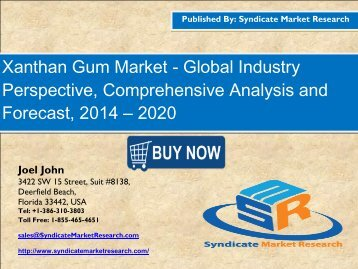 Global Xanthan Gum Market Segment Forecasts up to 2020, Research Reports