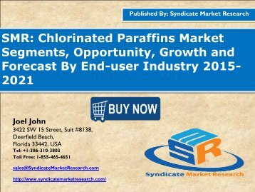 Chlorinated Paraffins Market Segment Forecasts up to 2021, Research Reports- SyndicateMarketResearch