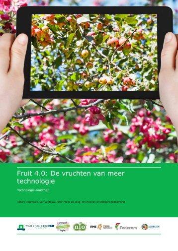 Fruit 4.0 De vruchten van meer technologie