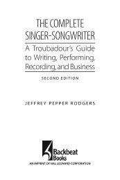 The Complete Singer-Songwriter: A Troubadour's Guide to Writing, Performing, Recording, and Business Second Edition