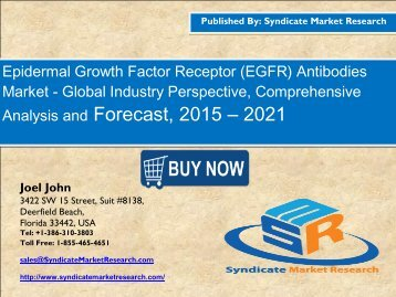 Global Epidermal Growth Factor Receptor (EGFR) Antibodies Market Segment Forecasts up to 2021, Research Reports