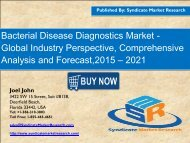 Global Bacterial Disease Diagnostics Market Segment Forecasts up to 2021, Research Reports
