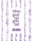 When good hair goes bad - Page 3