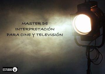 MASTER DE INTERPRETACIÓN PARA CINE Y TELEVISIÓN