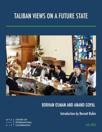 TALIBAN VIEWS ON A FUTURE STATE