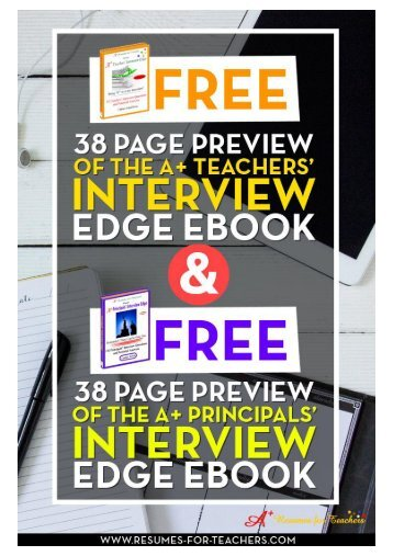 Educators Free Preview to the A+ Teachers' Interview Edge & A+ Principals' Interview Edge