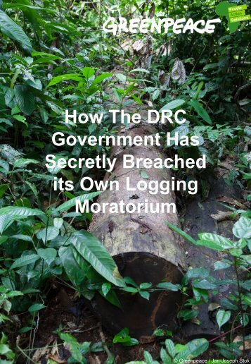 How The DRC Government Has Secretly Breached its Own Logging Moratorium