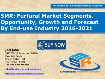 Furfural Market - Global Industry Perspective, Comprehensive Analysis and Forecast, 2015 – 2021