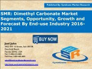 Dimethyl Carbonate Market - Global Industry Perspective, Comprehensive Analysis and Forecast, 2015 – 2021