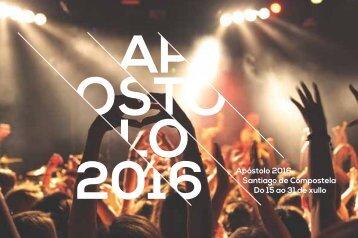 Apóstolo 2016 Santiago de Compostela Do 15 ao 31 de xullo