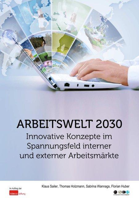 """Vorstudie """"Arbeitswelt 2030"""" von Strascheg Center for Entrepreneurship (SCE) und Adecco Stiftung"""